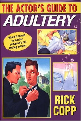 The Actor's Guide To Adultery (A Jarrod Jarvis Mystery #2)