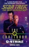 Q-Strike (Star Trek: The Next Generation #49; The Q Continuum, #3)