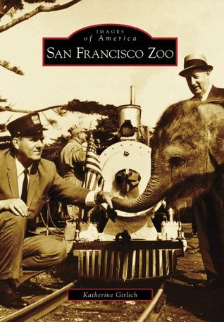 San Francisco Zoo (Images of America: California)