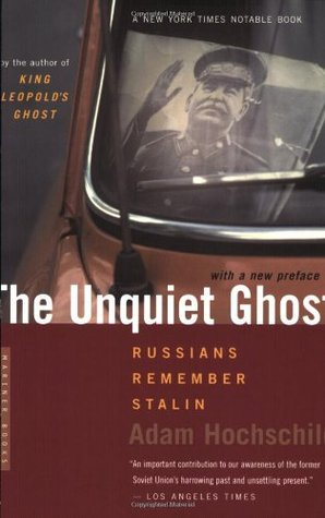 The Unquiet Ghost by Adam Hochschild