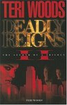 Deadly Reigns II (Deadly Reigns #2)