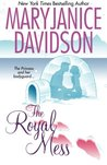 The Royal Mess (Alaskan Royal Family, #3)