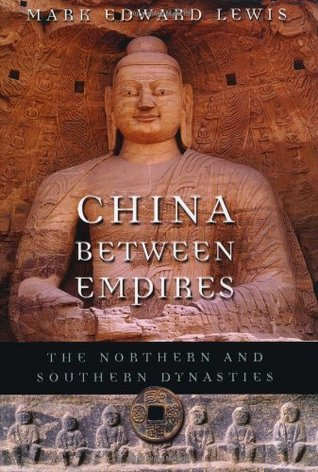 China Between Empires: The Northern and Southern Dynasties