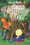 The Magic Faraway Tree (The Faraway Tree, #2)