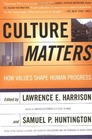 Culture Matters by Lawrence E. Harrison