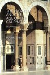 The Prophet and the Age of the Caliphates: The Islamic Near East from the 6th to the 11th Century