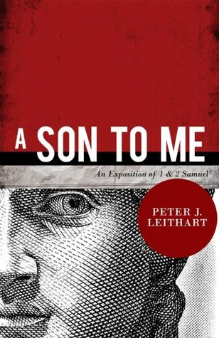 A Son to Me by Peter J. Leithart