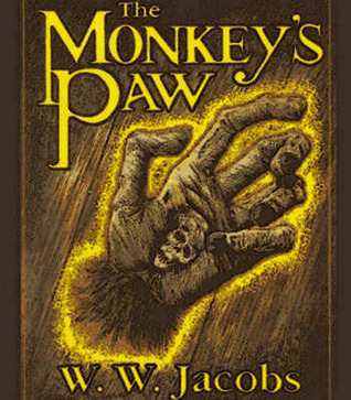 fiction and monkey s paw Read part 3 from the story the monkey's paw by emiliemerald with 93 readsdumbfounded, the old woman stayed planted in the.