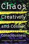 Chaos, Creativity and Cosmic Consciousness