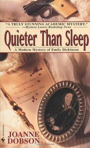Quieter than Sleep by Joanne Dobson