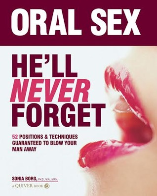 Oral sex hell never forget