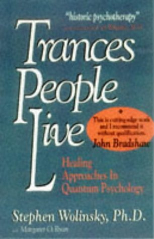 Trances People Live by Stephen H. Wolinsky