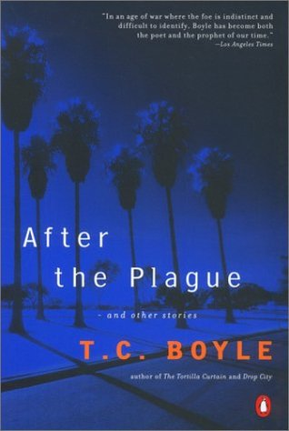 After the Plague by T.C. Boyle
