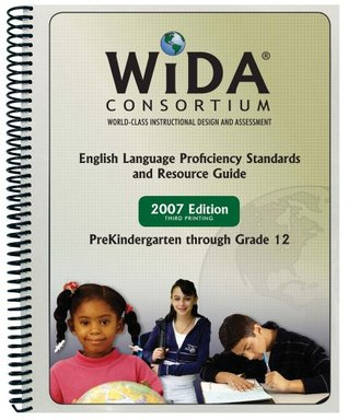 WIDA ELP Standards and Resource Guide, 2007 Edition