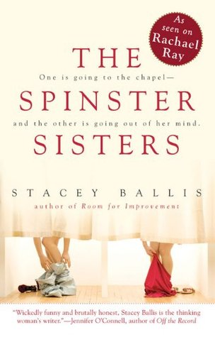 The Spinster Sisters by Stacey Ballis
