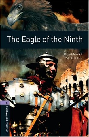 The Eagle of the Ninth by John Escott — Reviews, Discussion ...