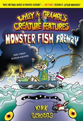 Monster fish frenzy wiley grampa 39 s creature features for Monster fish show