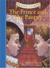 The Prince and the Pauper (Classic Starts Series adaptations)
