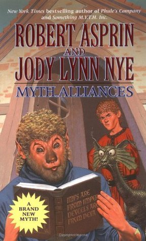 Myth Alliances by Robert Asprin