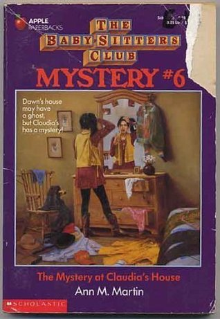 The Mystery at Claudia's House by Ann M. Martin