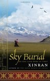 Xinran: Sky Burial: An Epic Love Story of Tibet