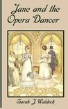 Jane and the Opera Dancer (Bow Street Consultant #3)
