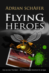 Flying heroes by Adrian Schafer