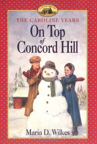 On Top of Concord Hill by Maria D. Wilkes