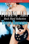 Picking Art (Rock Hard Seduction, #2)