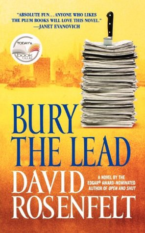 Bury the Lead by David Rosenfelt