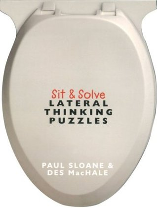 Sit & Solve® Lateral Thinking Puzzles