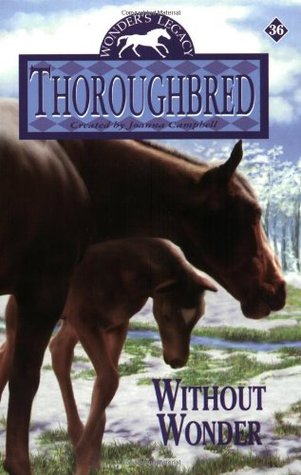 Without Wonder (Thoroughbred #36)