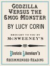Godzilla Versus the Smog Monster (Electric Literature's Recommended Reading)