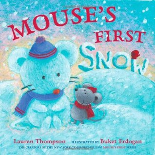 Mouse's First Snow by Lauren Thompson