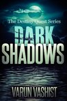 Dark Shadows (The Destiny Quest Series, #1)