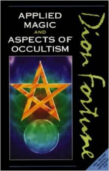 Applied Magic And Aspects Of Occultism