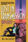 Lost in Transmission (The Queendom of Sol #3)