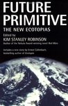 Future Primitive: The New Ecotopias