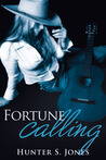 Fortune Calling (The Fortune Series, #1)