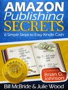 Self Publishing on Amazon: 6 Simple Steps to Achieving Financial Freedom Selling Ebooks on Kindle (Selling On Kindle Guides)