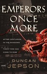 Emperors Once More (Alex Soong, #1)