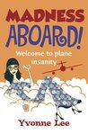 Madness Aboard!Welcome to plane insanity