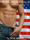 The Red, White and Blue: An Erotic Story for Women