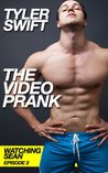 The Video Prank (Gay Watersports Erotica) (Watching Sean)