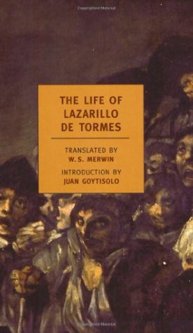 The Life of Lazarillo de Tormes by Anonymous
