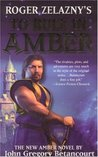 Roger Zelazny's To Rule in Amber (Dawn of Amber Trilogy, #3)