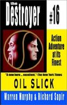 Oil Slick (The Destroyer, #16)