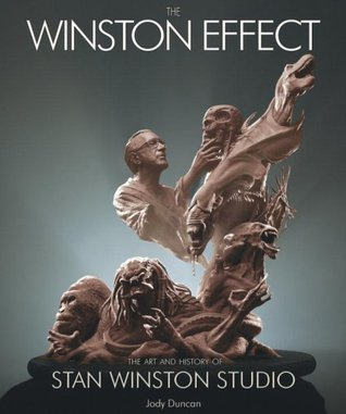 The Winston Effect: the Art & History of Stan Winston Studio (Limited Edition Variant Cover - Winston Statue)