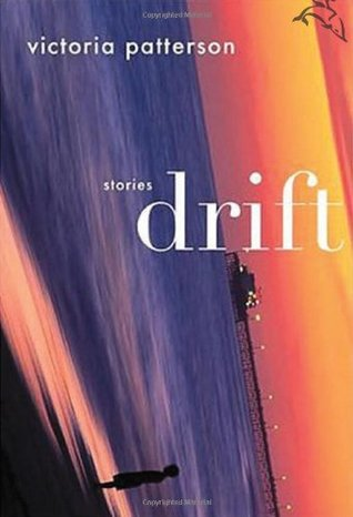 Drift by Victoria Patterson