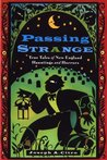 Passing Strange by Joseph A. Citro